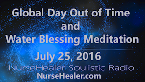 Global Day Out of Time and Water Blessing Meditation