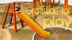 Gratitude Minute: Play