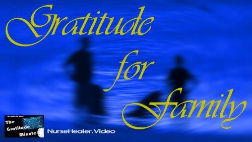 Gratitude Minute: Family