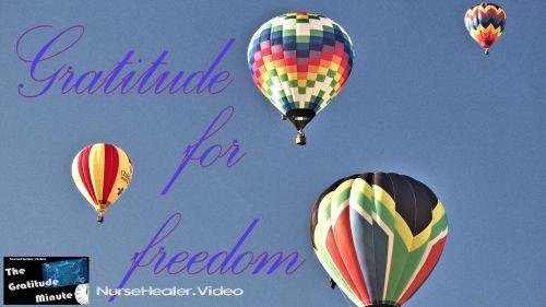 Gratitude Minute: Freedom