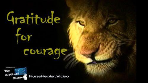 Gratitude Minute: Courage