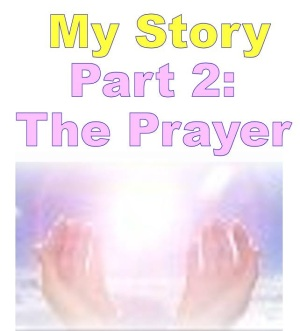 My_Healing_Story_2_The_Prayer.jpg